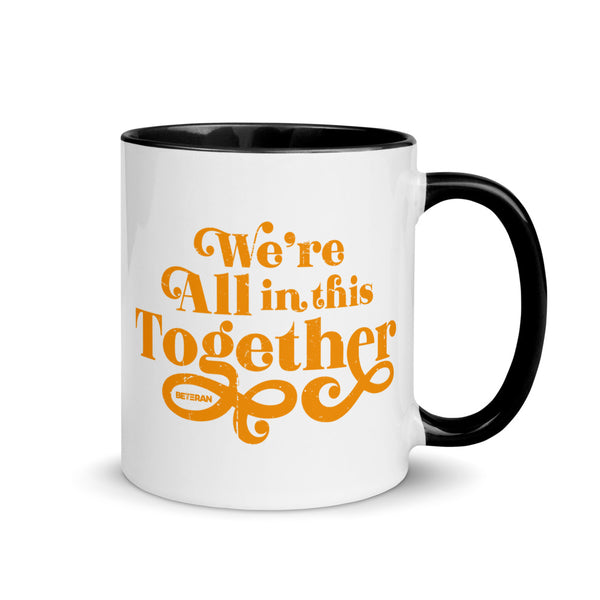 We're All In This Together Mug