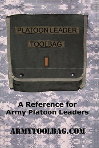 Platoon Leader Toolbag: A Reference for Army Platoon Leaders