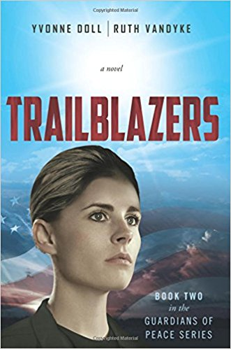 Trailblazers (Book Two in the Guardians of Peace Series)