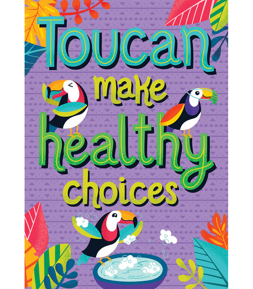 One World Toucan Make Healthy Choices Poster