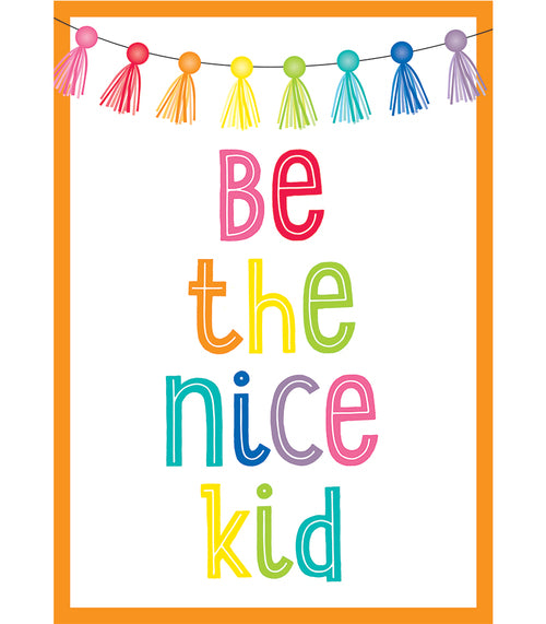 Hello Sunshine Be the Nice Kid Poster
