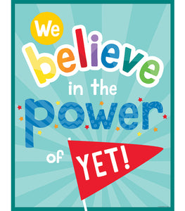 We Believe in the Power of Yet! Chart