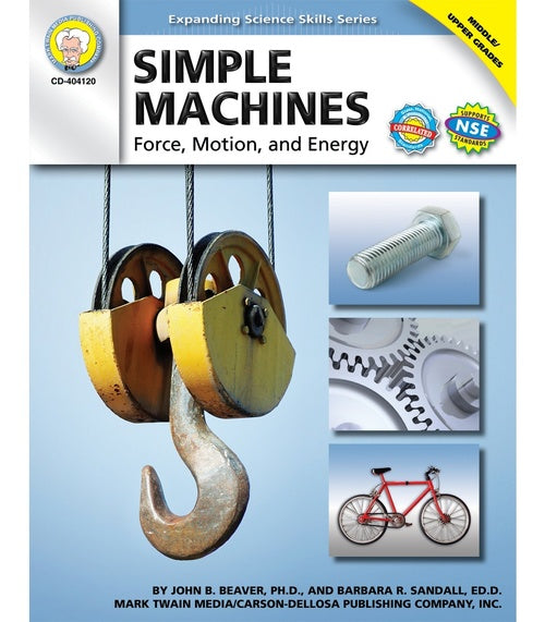 Simple Machines, Grades 6 - 12