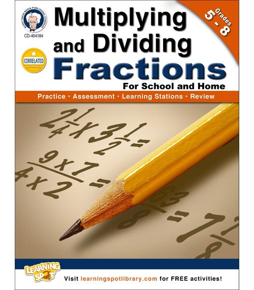 Multiplying and Dividing Fractions, Grades 5 - 8