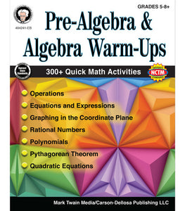 Pre-Algebra and Algebra Warm-Ups, Grades 5 - 12