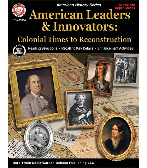 American Leaders & Innovators: Colonial Times to Reconstruction Workbook