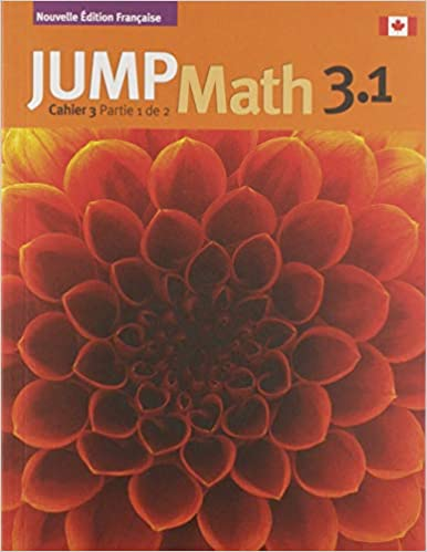 JUMP Math Student Cahier 3.1 (French Edition)