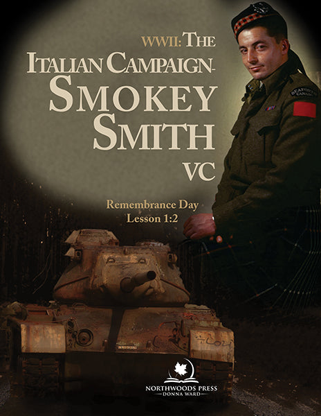 WWII Italian Campaign & Smokey Smith: Remembrance Day Lesson