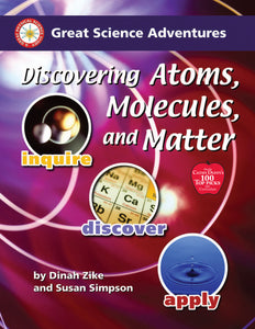 Discovering Atoms, Molecules and Matter