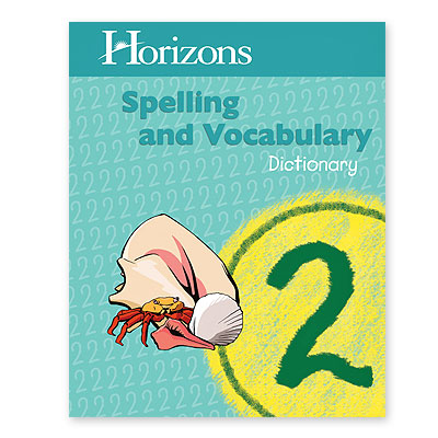Horizons Spelling 2nd Grade Dictionary