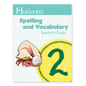Horizons Spelling 2nd Grade Teacher's Guide