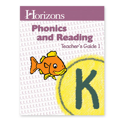 Horizons Kindergarten Phonics & Reading Teacher's Guide 1