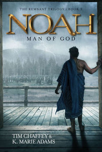 Noah: Man of God