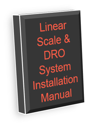 Linear Scale & DRO System Installation Manual