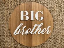 Load image into Gallery viewer, Big Brother/Sister Plaque