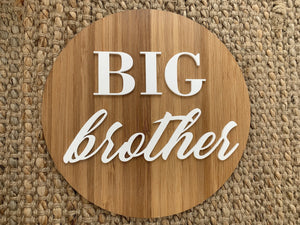 Big Brother/Sister Plaque