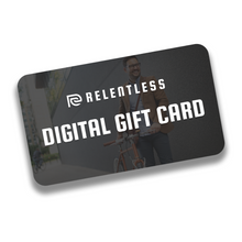 Relentless Digital Gift Card
