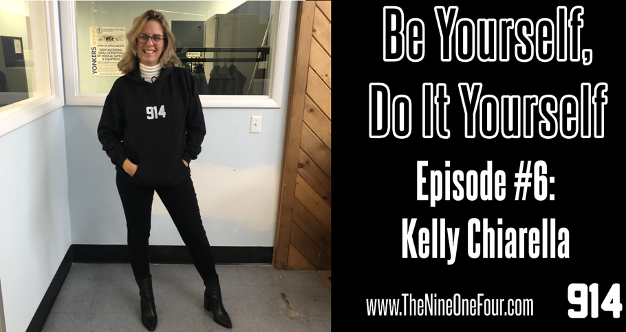 Be Yourself, Do It Yourself #6 - Kelly Chiarella (My Mom)