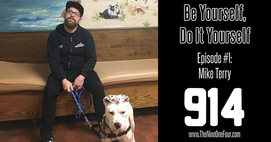 Be Yourself, Do It Yourself Episode #1: Mike Terry