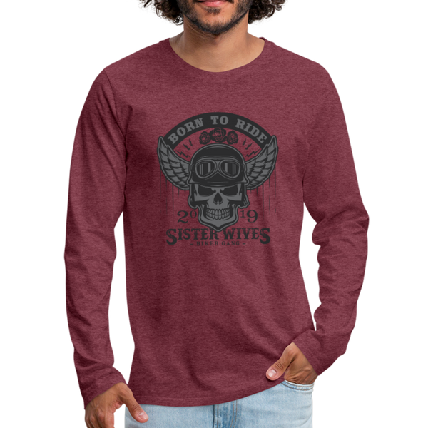 Sister Wives Gray Skull - Men's Premium Long Sleeve T-Shirt - heather burgundy