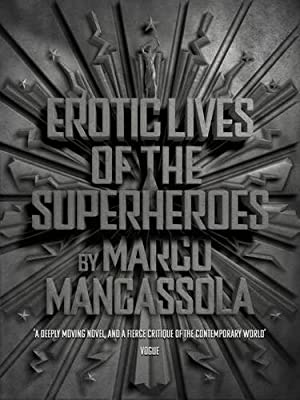 Lockdown Bookclub – Erotic Lives of the Superheroes