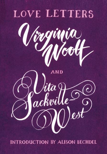 Review of Love Letters: Vita and Virginia