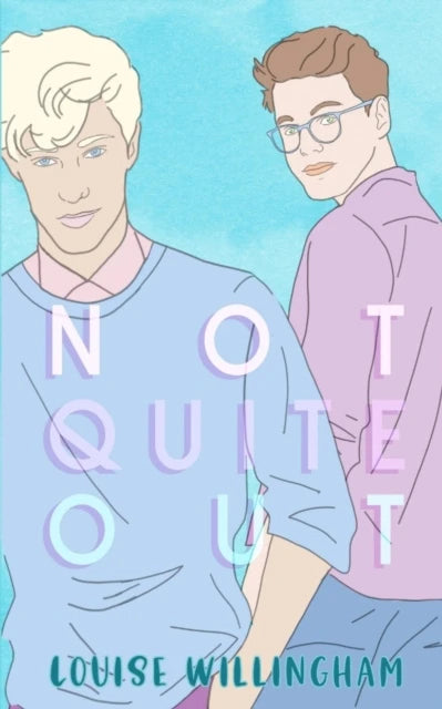 Review of Not Quite Out by Louise Willingham