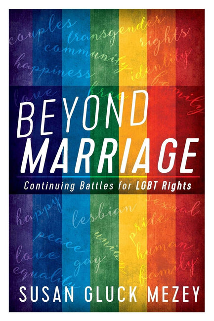 Beyond Marriage by Susan Gluck Mezey