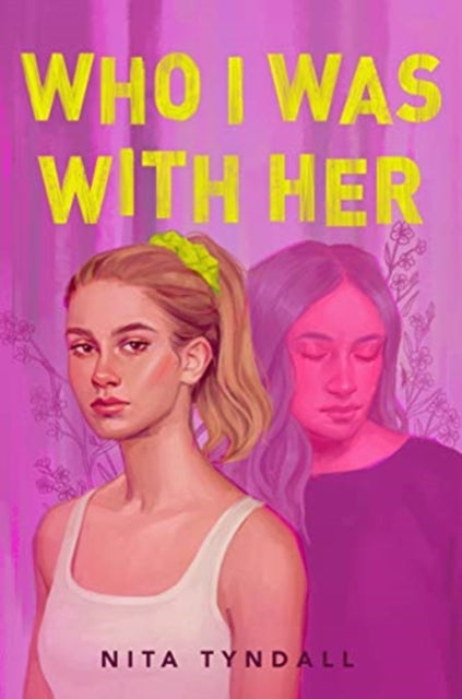 Who I Was with Her by Nita Tyndall