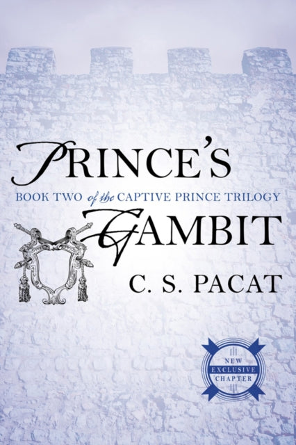 Prince's Gambit : Captive Prince Book Two
