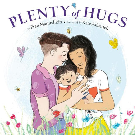 Plenty of Hugs by Fran Manushkin