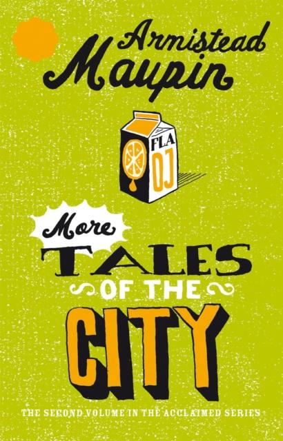 More Tales Of The City : Tales of the City 2 by Armistead Maupin