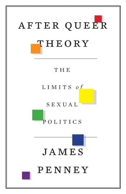 After Queer Theory by James Penney