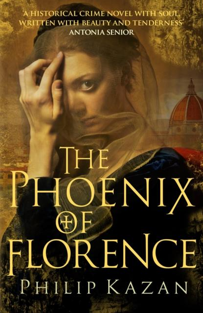 The Phoenix of Florence : Mystery and murder in medieval Italy