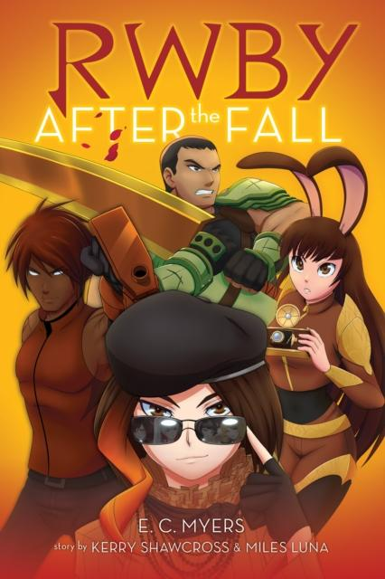 RWBY: After the Fall by E.C. Myers