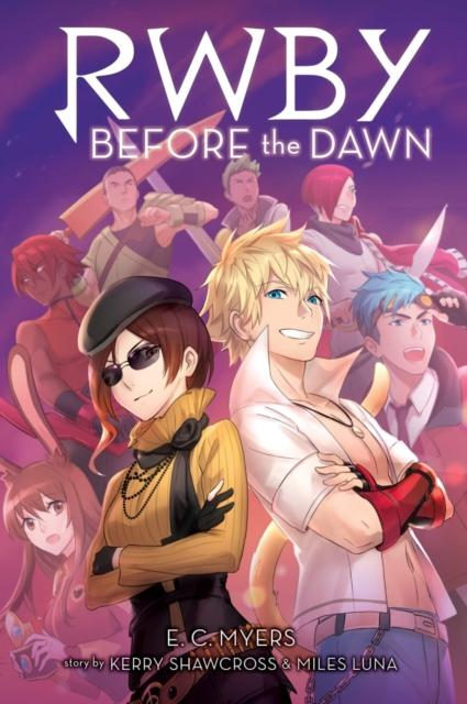 Before the Dawn (RWBY, Book 2) : 2 by E.C. Myers