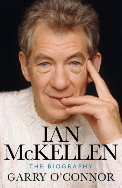 Ian McKellen : The Biography by Garry O'Connor