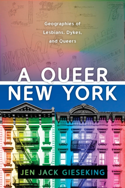 A Queer New York by Jen Jack Gieseking