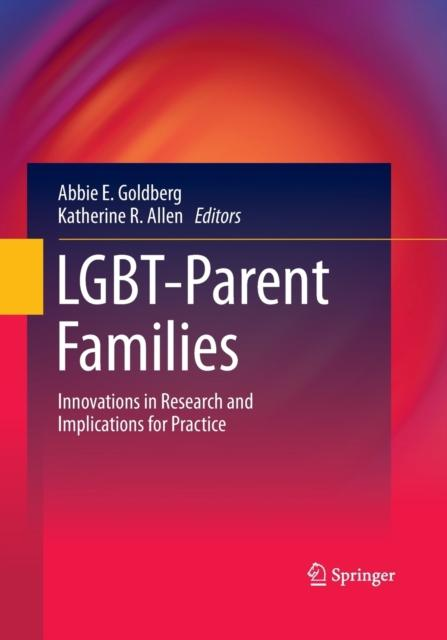 Copy of LGBT-Parent Families : Innovations in Research and Implications for Practice