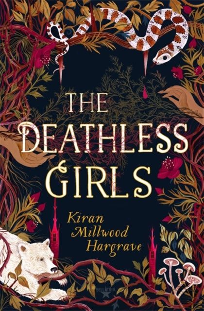 The Deathless Girls by Kiran M Hargrave