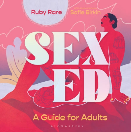 Sex Ed : A Guide for Adults