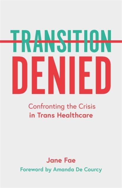 Transition Denied by Jane Fae