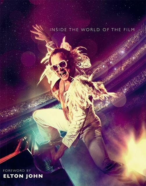 Rocketman : Official Elton John Movie Book