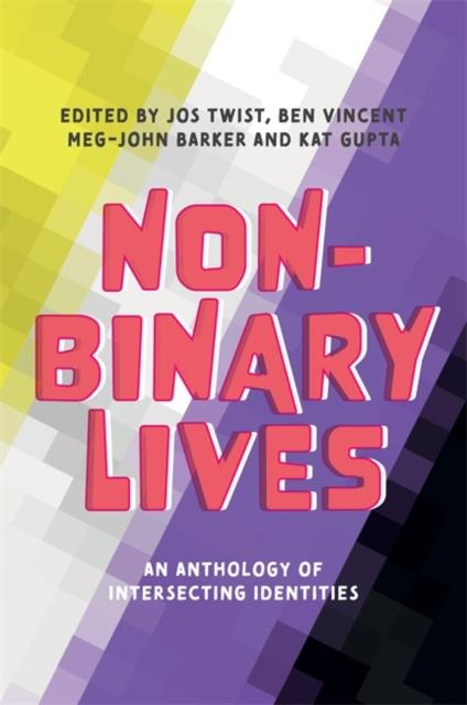 Non-Binary Lives by Meg-John Barker