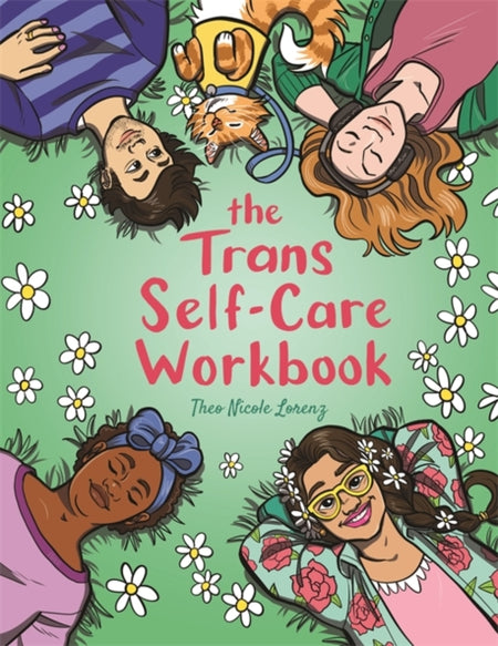 The Trans Self-Care Workbook by Theo Lorenz