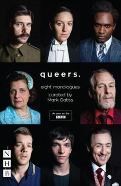 Queers : Eight Monologues by Mark Gatiss