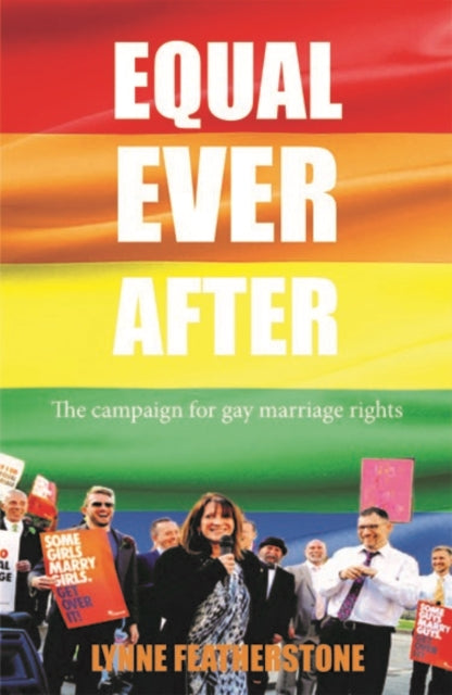 Equal Ever After by Lynne Featherstone