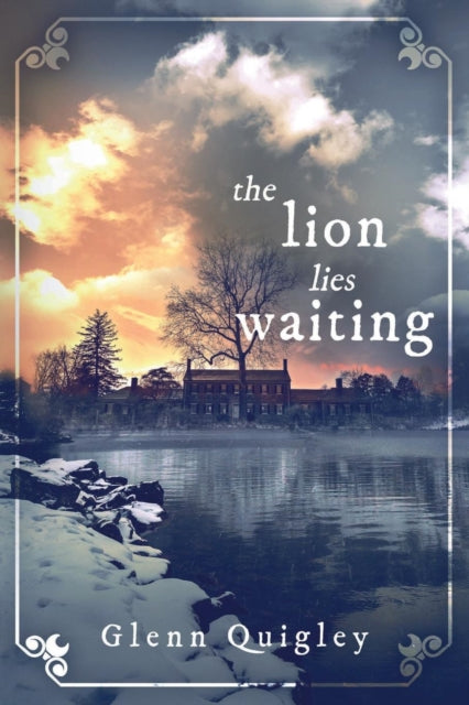 The Lion Lies Waiting by Glenn Quigley