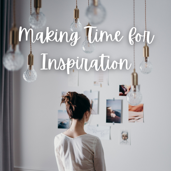 Making Time for Inspiration in 2021