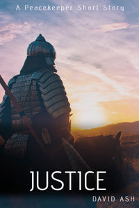 Justice - A Peacekeeper Short Story